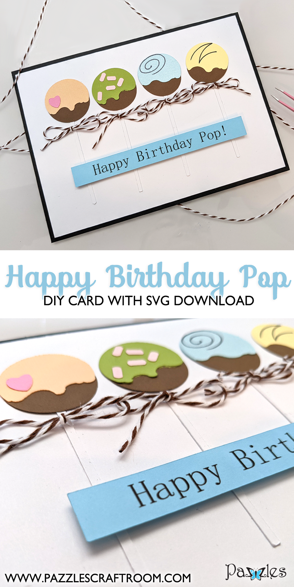 Pazzles DIY Happy Birthday Pop Card with instant SVG download. Instant SVG download compatible with all major electronic cutters including Pazzles Inspiration, Cricut, and Silhouette Cameo. Design by Monica Martinez.