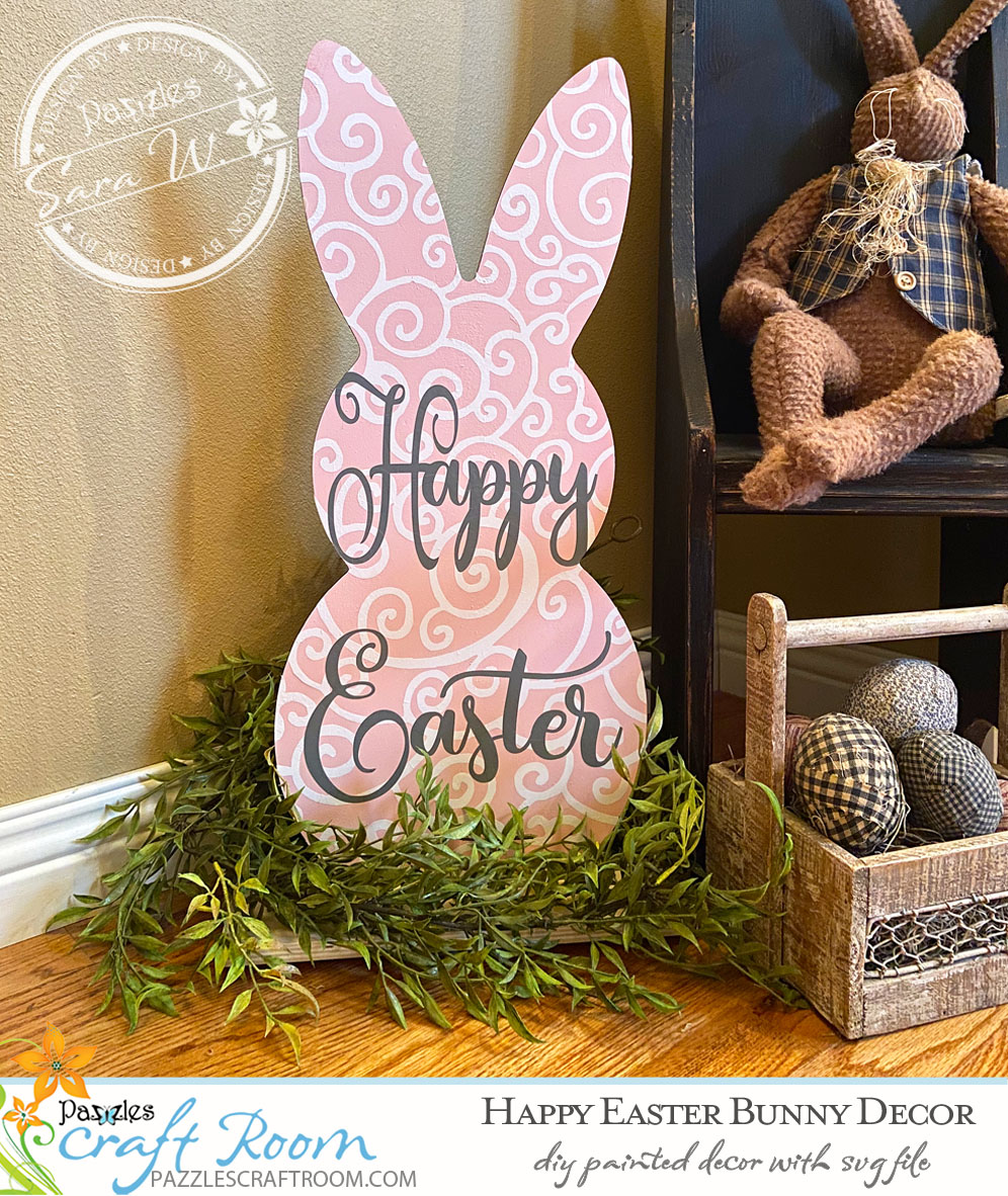 Pazzles DIY Happy Easter Bunny Decor with instant SVG download. Compatible with all major electronic cutters including Pazzles Inspiration, Cricut, and Silhouette Cameo. Design by Sara Weber.