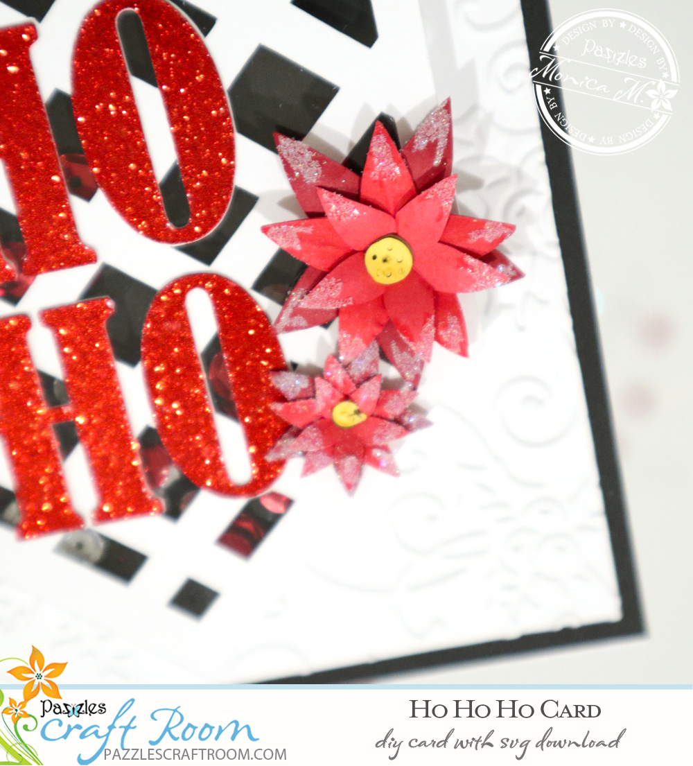 Pazzles DIY Ho Ho Ho Card with instant SVG download. Compatible with all major electronic cutters including Pazzles Inspiration, Cricut, and Silhouette Cameo. Design by Monica Martinez.