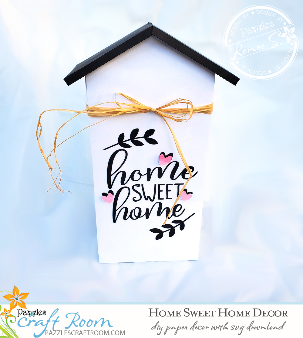 Pazzle DIY Home Sweet Home Decor with instant SVG download. Instant SVG download compatible with all major electronic cutters including Pazzles Inspiration, Cricut, and Silhouette Cameo. Design by Renee Smart.