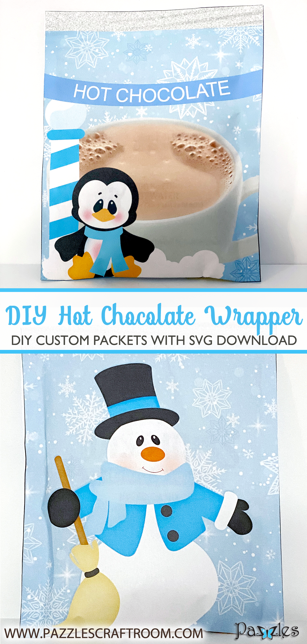 Pazzles DIY Hot Chocolate Wrappers with SVG download. Compatible with all major electronic cutters including Pazzles Inspiration, Cricut, and Silhouette Cameo. Design by Lisa Reyna.