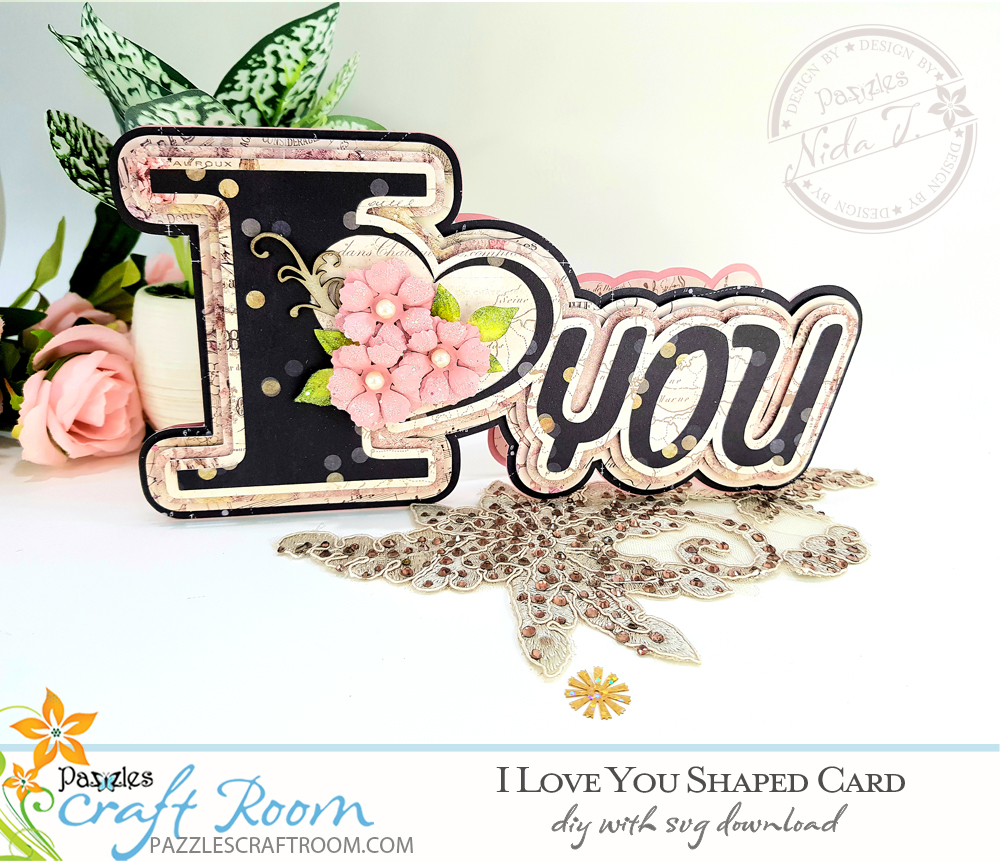 Pazzles DIY I Love You Shaped Card with instant SVG download. Compatible with all major electronic cutters including Pazzles Inspiration, Cricut, and Silhouette. Design by Nida Tanweer.