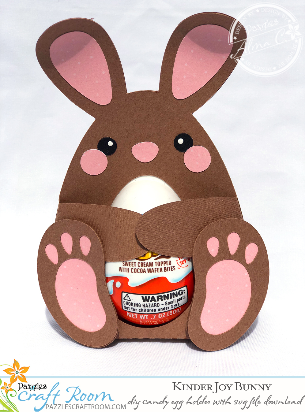 Pazzles DIY Bunny Candy Egg Holder for Kinder Joy with instant SVG download. Compatible with all major electronic cutters including Pazzles Inspiration, Cricut, and Silhouette Cameo. Design by Alma Cervantes.