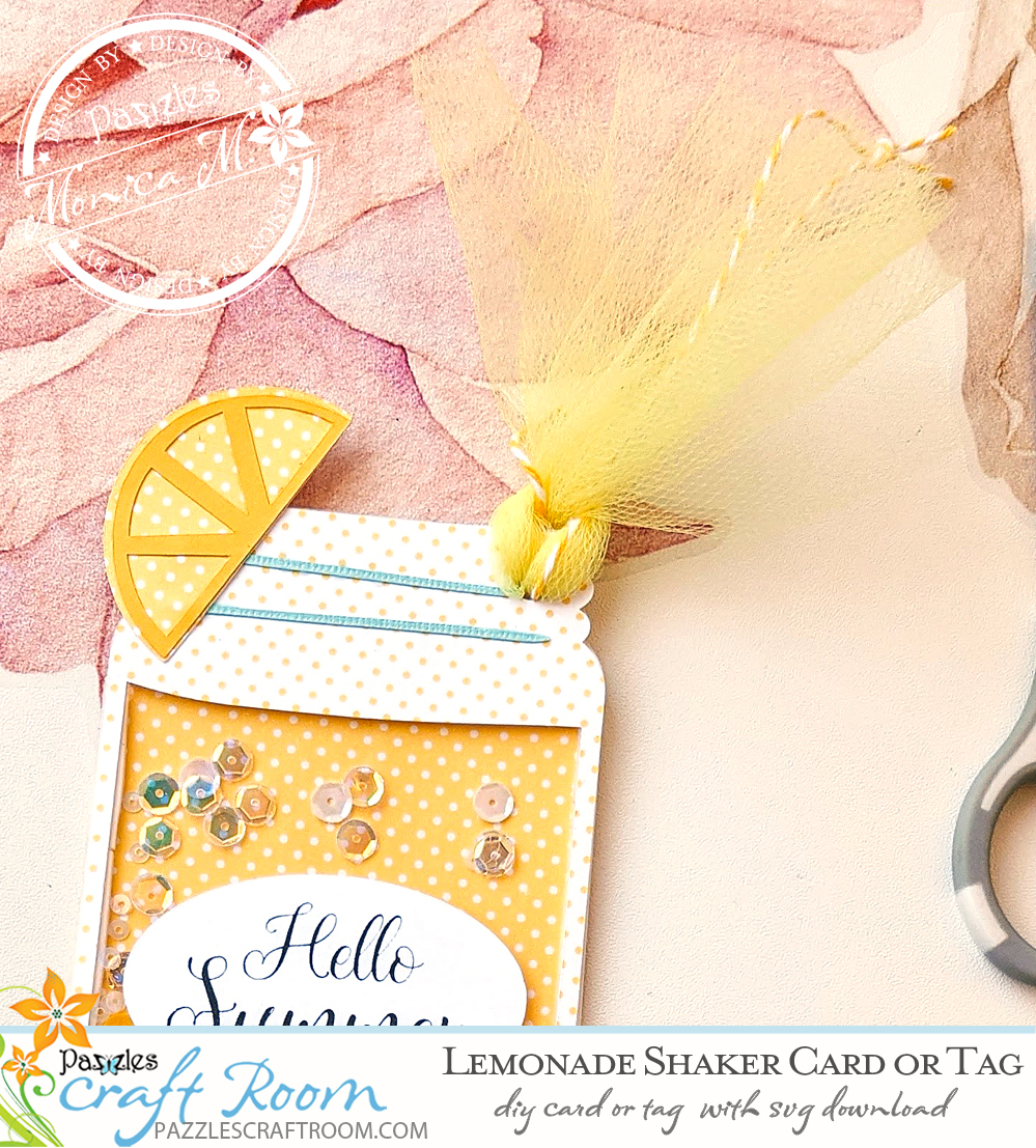 Pazzles DIY Lemonade Shaker Tag or Card with instant SVG download. Instant SVG download compatible with all major electronic cutters including Pazzles Inspiration, Cricut, and Silhouette Cameo. Design by Monica Martinez.