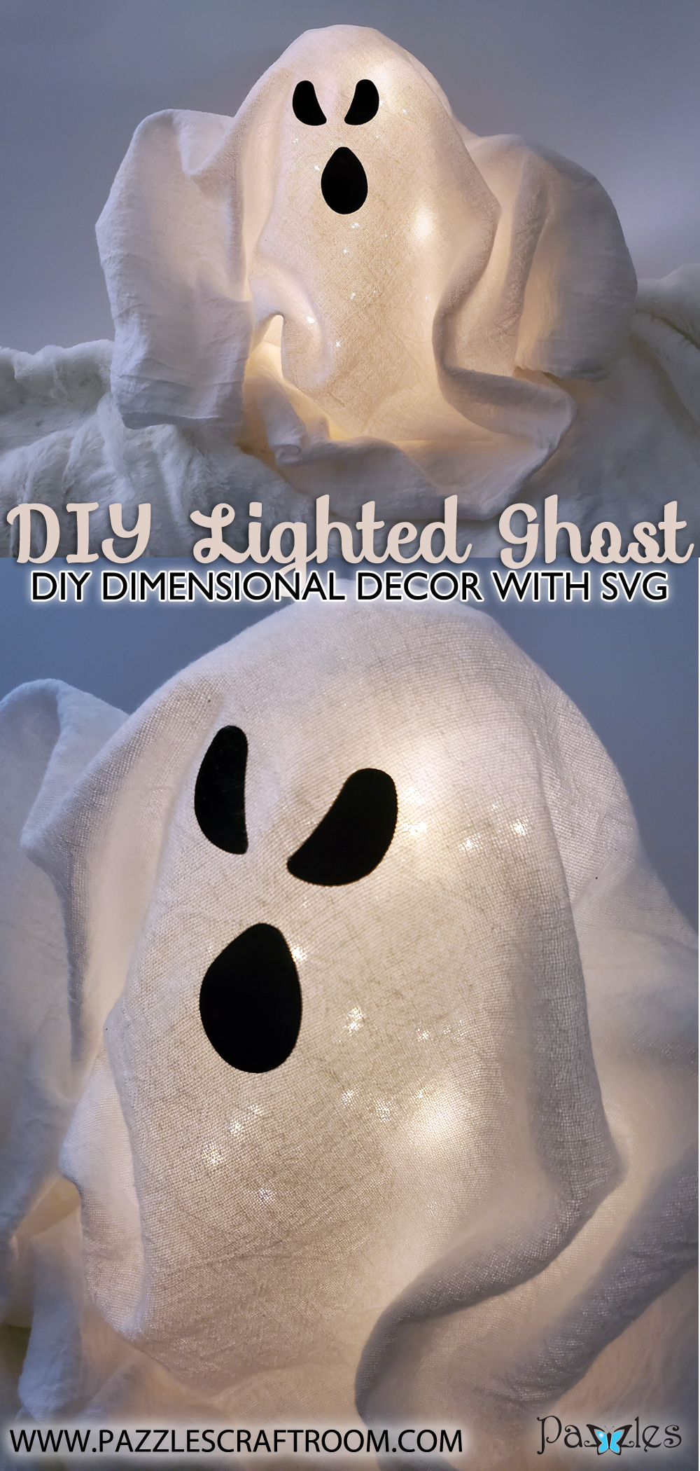 Pazzles DIY lighted ghost decor with instant SVG download. Compatible with all major electronic cutters including Pazzles Inspiration, Cricut, and Silhouette Cameo. Design by Renee Smart.