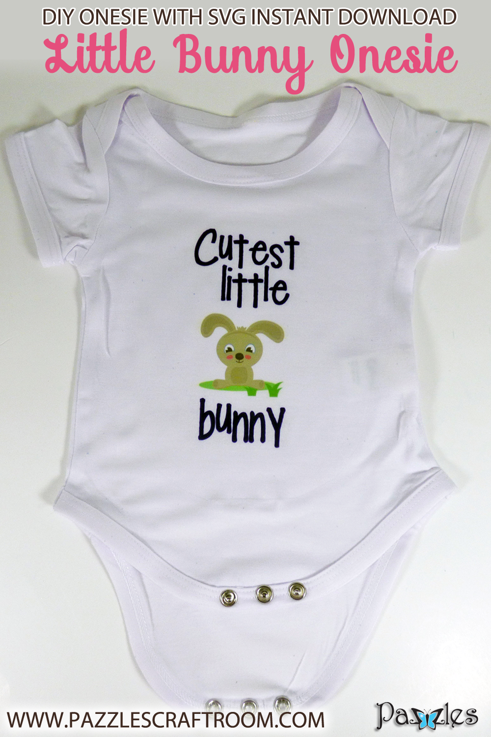 Pazzles DIY Bunny Onesie with instant SVG download. Compatible with all major electronic cutters including Pazzles Inspiration, Cricut, and Silhouette Cameo. Design by Julie Flanagan.