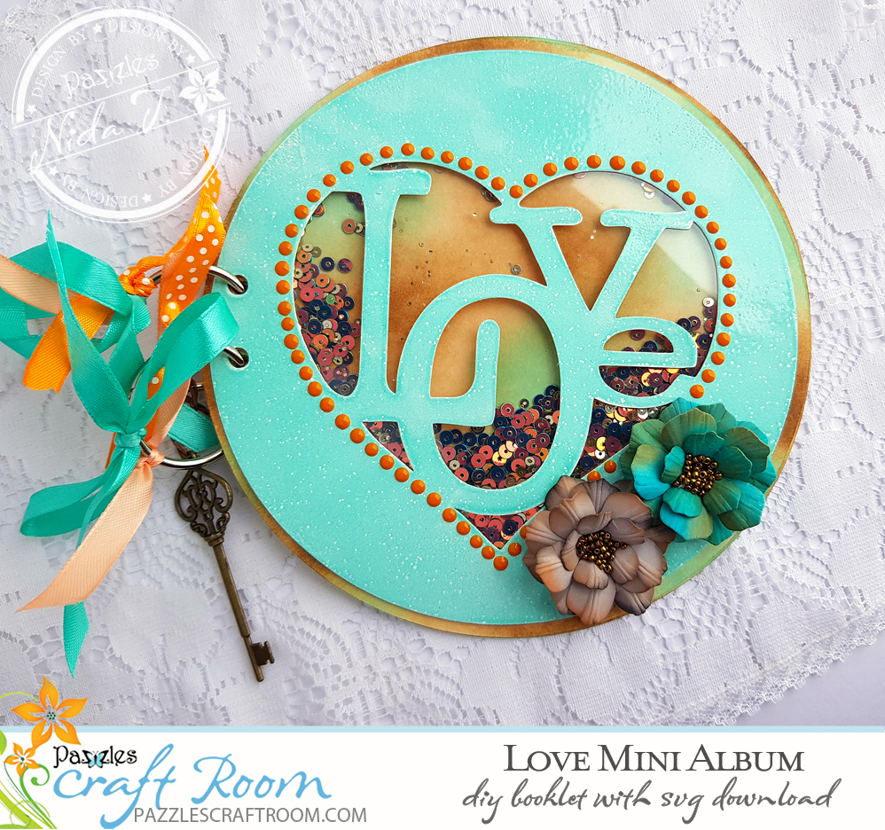 Pazzles DIY Shaker Love Mini Album with instant SVG download. Compatible with all electronic cutters including Pazzles Inspiration, Cricut, and Silhouette Cameo. Design by Nida Tanweer.