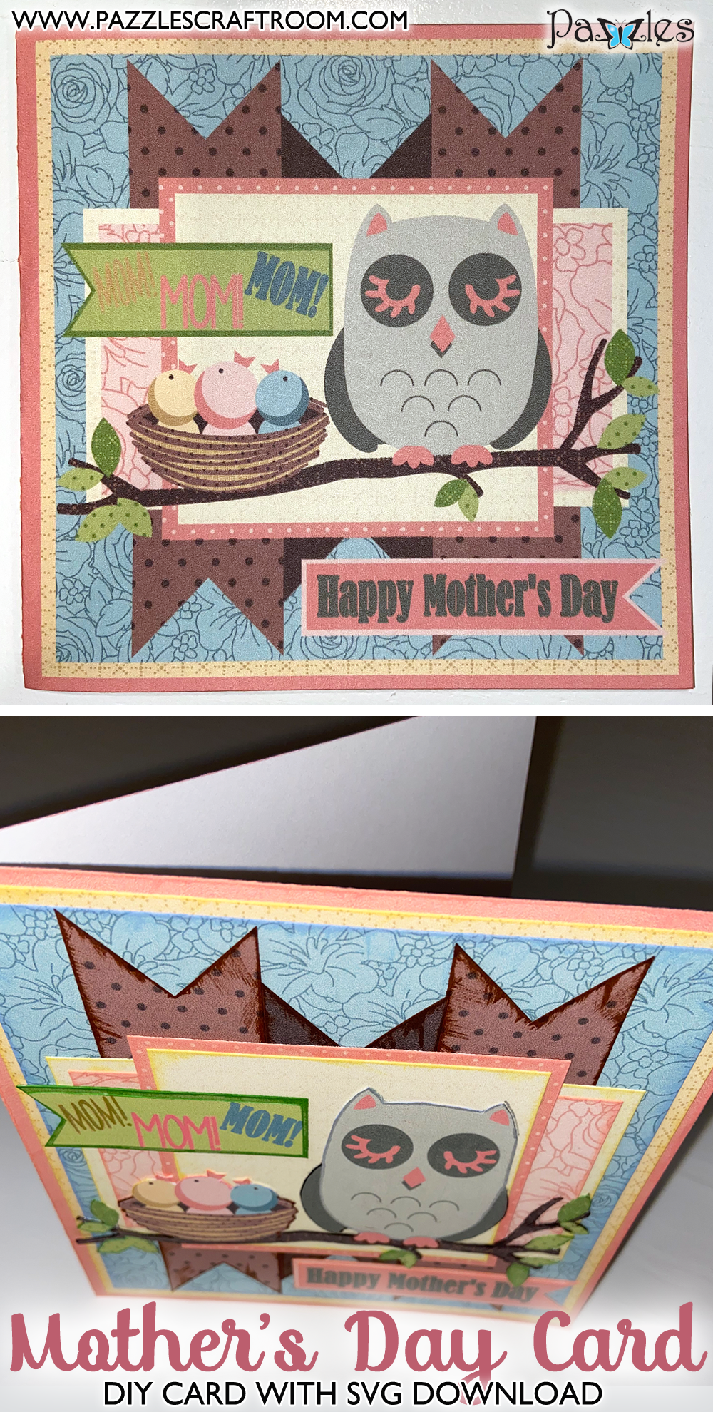 Pazzles DIY Happy Mother's Day Card with instant SVG download. Instant SVG download compatible with all major electronic cutters including Pazzles Inspiration, Cricut, and Silhouette Cameo. Design by Sara Weber. v