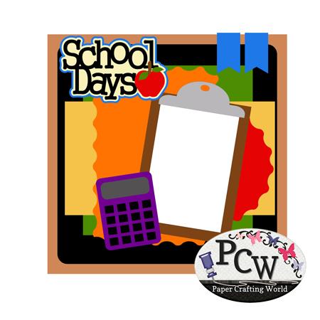 School Days Layout