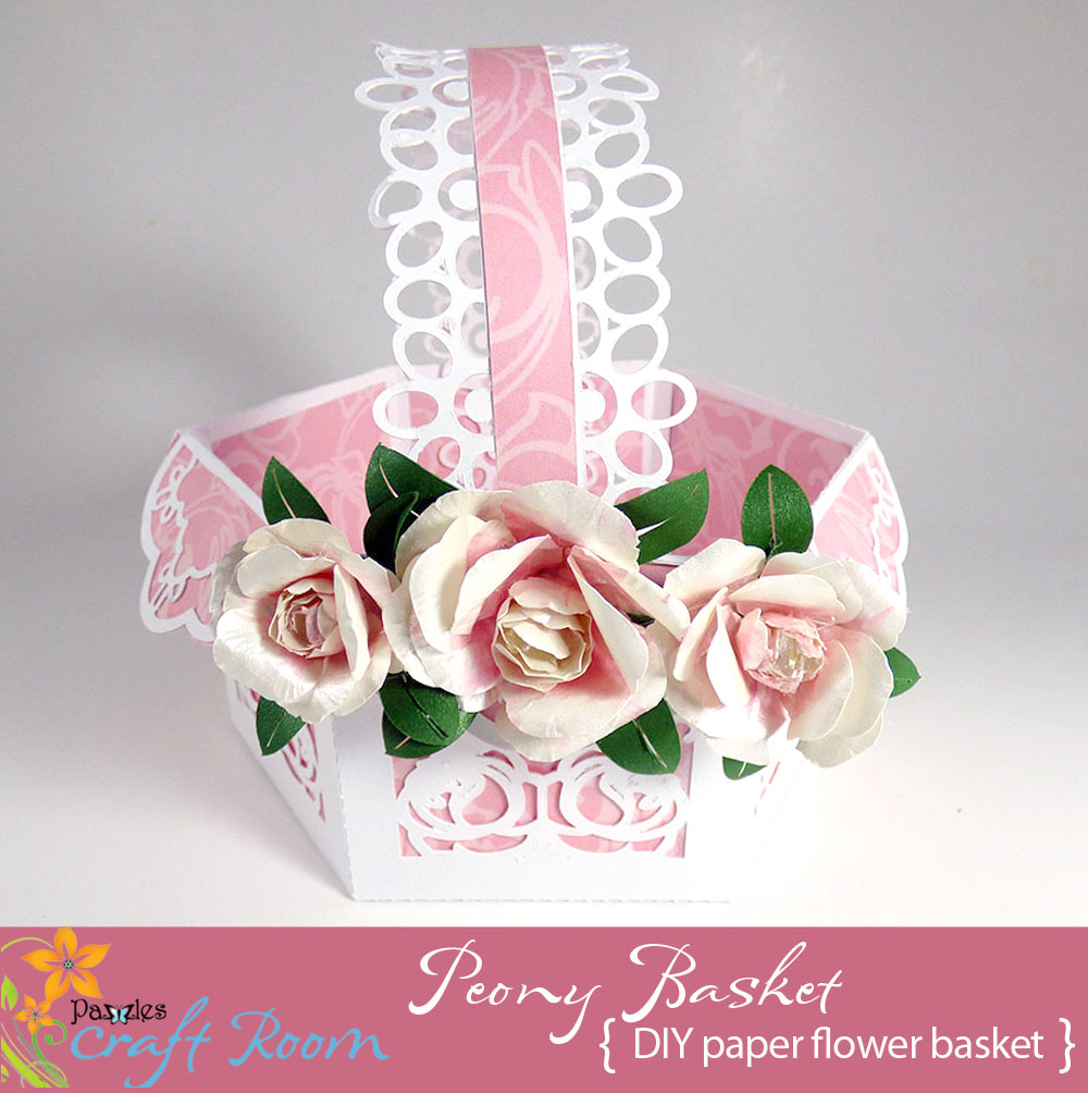 Peony Gift Basket - Pazzles Craft Room