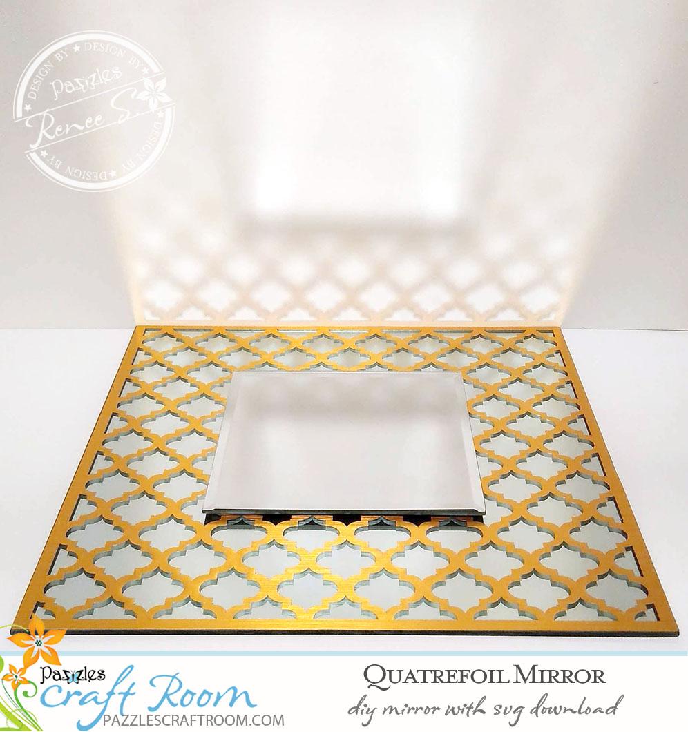 Diy Quatrefoil Decorative Mirror With Instant Svg Download Pazzles Craft Room