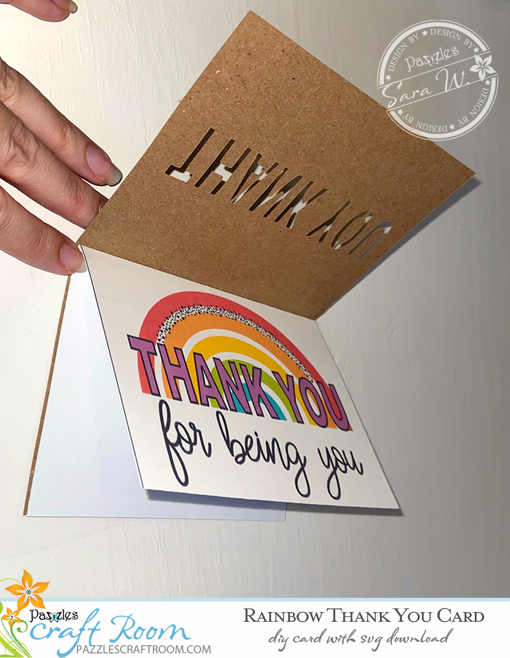 Pazzles DIY Rainbow Thank You Card. Instant SVG download compatible with all major electronic cutters including Pazzles Inspiration, Cricut, and Silhouette Cameo. Design by Sara Weber.