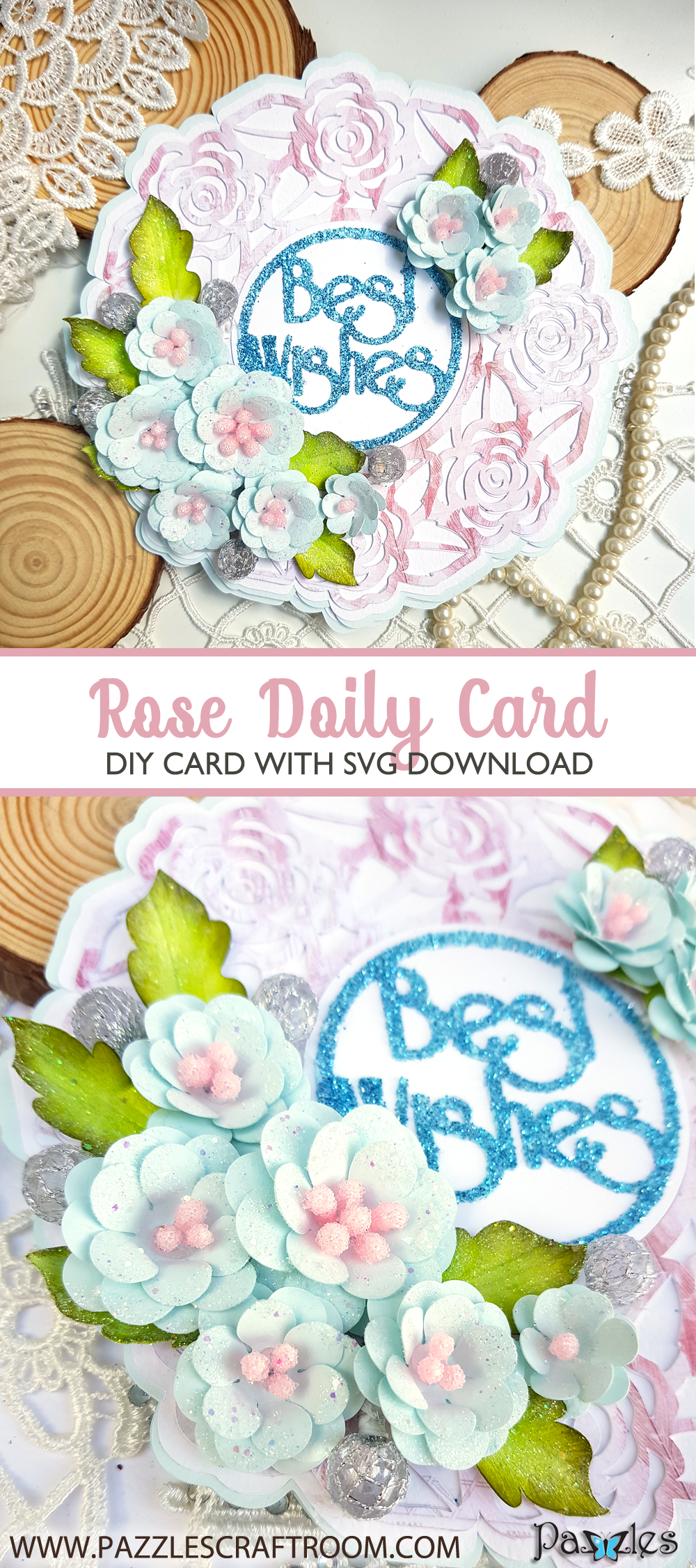 Pazzles DIY Rose Doily Card with instant SVG download. Compatible with all major electronic cutters including Pazzles Inspiration, Cricut, and Silhouette Cameo. Design by Nida Tanweer.