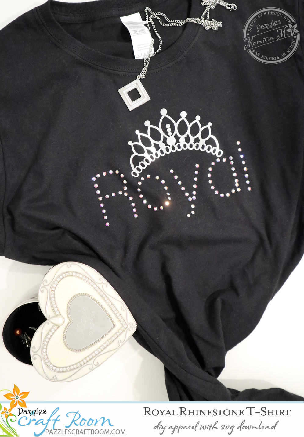 Pazzles DIY Royal Tee rhinestone shirt with instant SVG download. Compatible with all major electronic cutters including Pazzles Inspiration, Cricut, and Silhouette Cameo. Design by Monica Martinez.