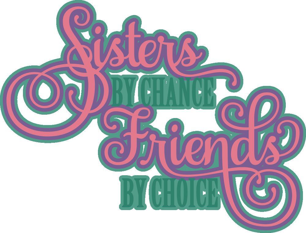 Sisters Friends Free Cut File
