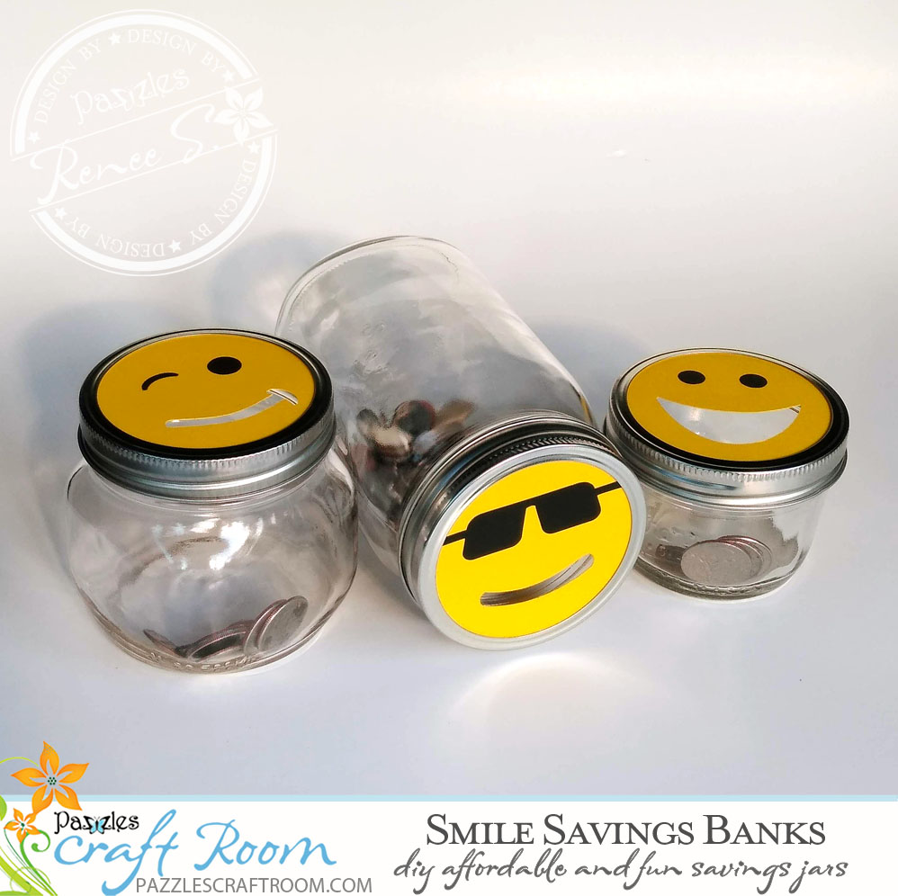 Pazzles Savvy Smile DIY Savings Jar by Renee Smart. SVG download included compatible with all major electronic cutters including Pazzles Inspiration, Cricut, and Silhouette Cameo.