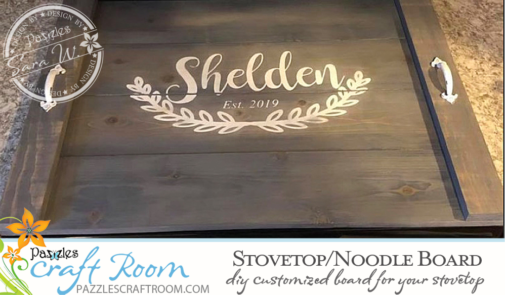 Pazzles DIY Stovetop Board or Noodle Board with SVG instant download. Compatible with all major electronic cutters including Pazzles Inspiration, Cricut, and Silhouette Cameo.