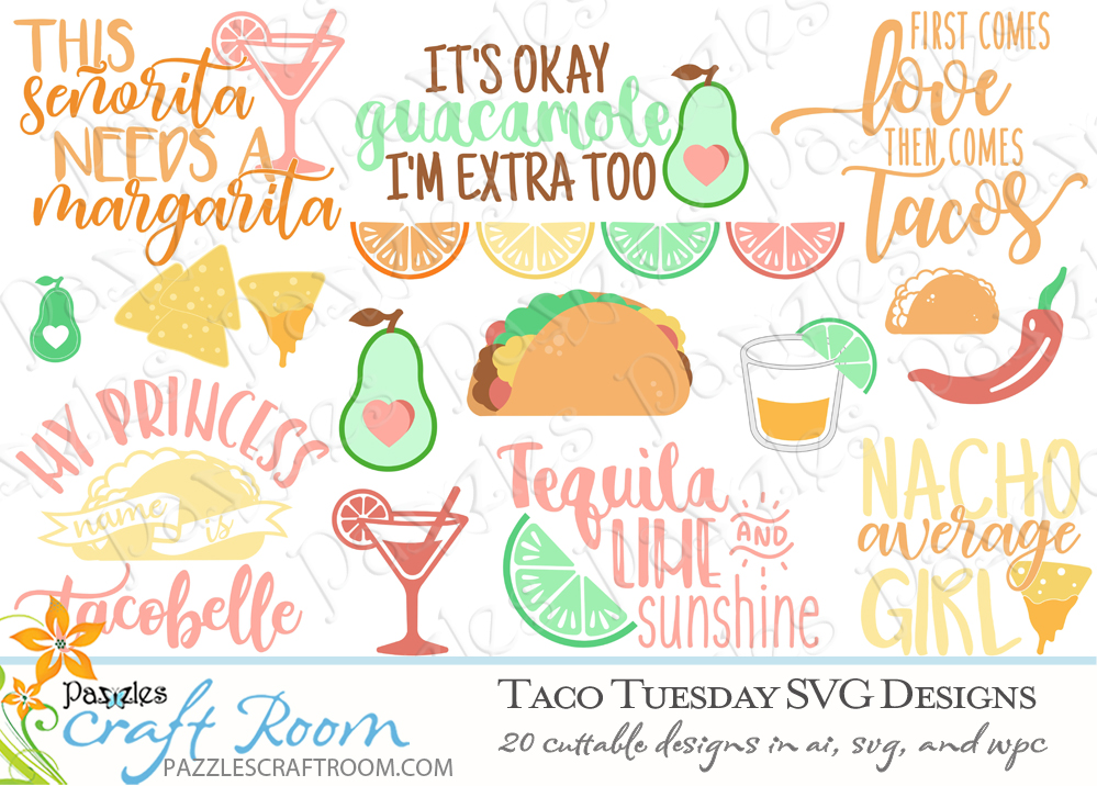 Pazzles DIY Taco Tuesday Cutting Collection with 20 cuttable files in SVG, AI, and WPC. Instant SVG download compatible with all major electronic cutters including Pazzles Inspiration, Cricut, and Silhouette Cameo. Design by Amanda Vander Woude.