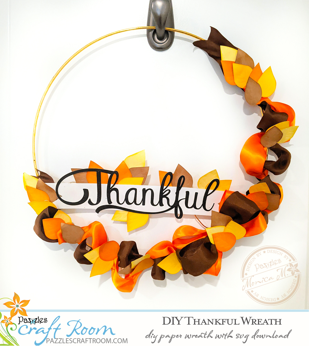 Pazzles DIY Thankful Wreath with instant SVG download. Compatible with all major electronic cutters including Pazzles Inspiration, Cricut, and Silhouette Cameo. Design by Monica Martinez.