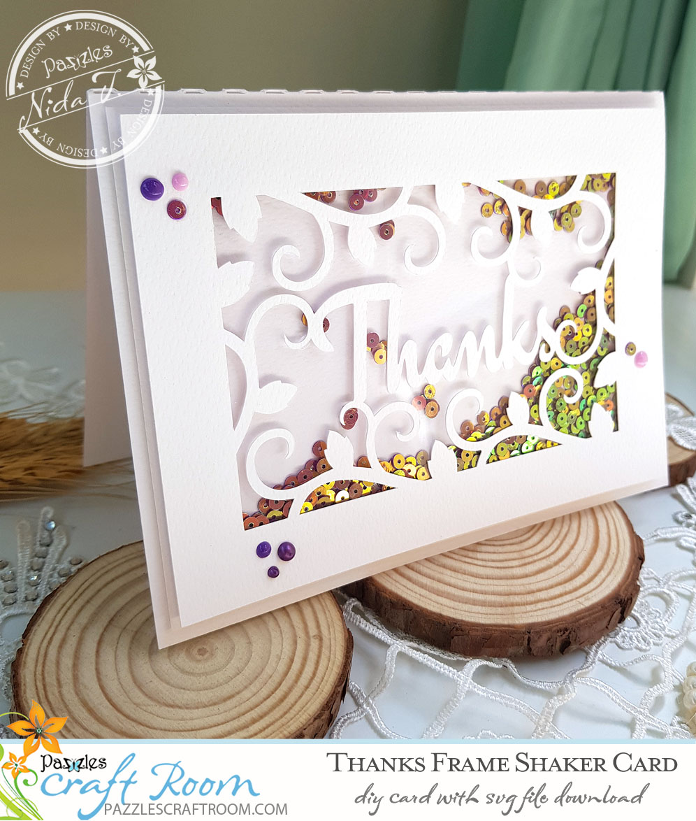 Pazzles DIY Thanks Frame Shaker Card with instant SVG download. Compatible with all major electronic cutters including Pazzles Inspiration, Cricut, and Silhouette Cameo. Design by Nida Tanweer.