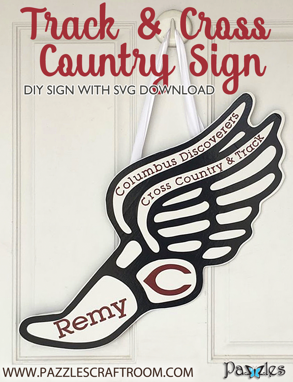 Pazzles DIY Track and Cross Country Sign with instant SVG download. Compatible with all major electronic cutters including Pazzles Inspiration, Cricut, and Silhouette Cameo. Design by Sara Weber.