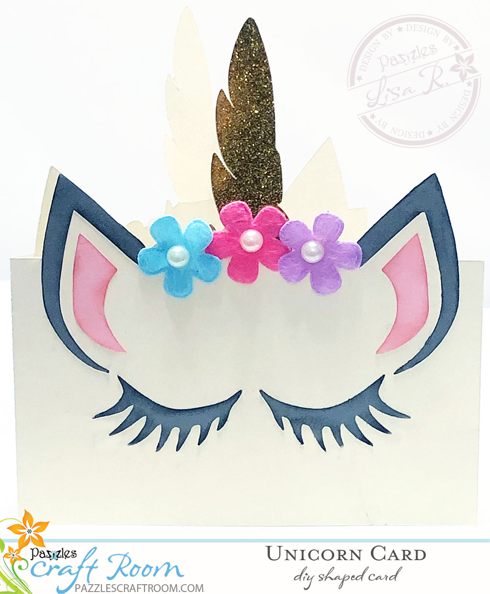 Pazzles DIY Unicorn Card by Lisa Reyna
