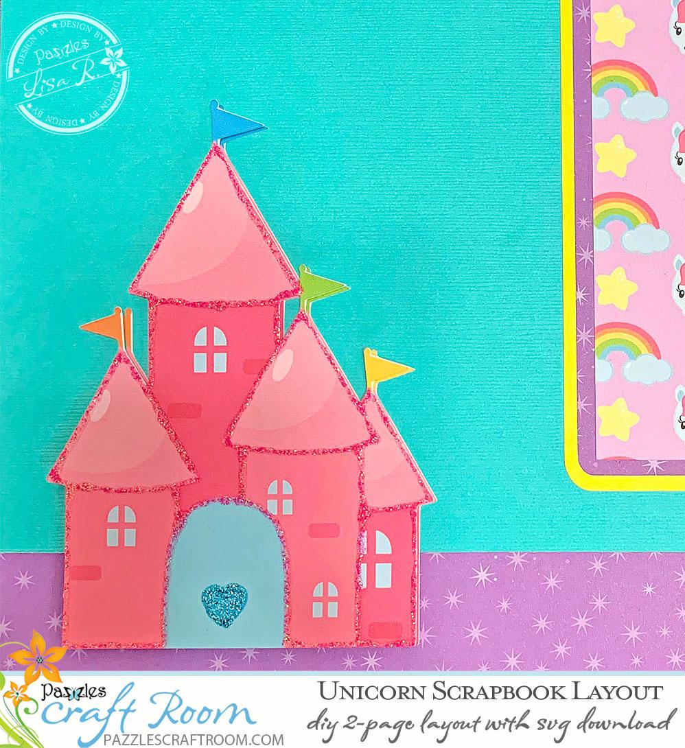 Pazzles DIY Unicorn Scrapbook Layout by Lisa Reyna