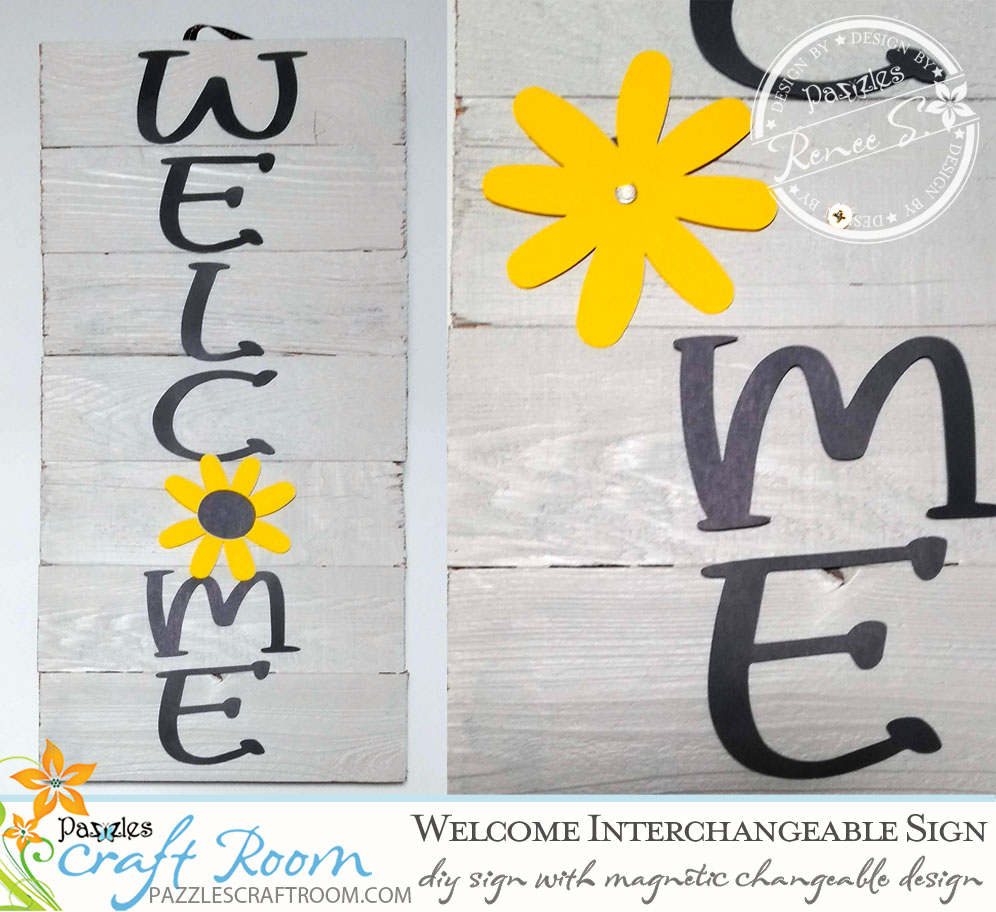 Pazzles DIY Welcome Interchangeable Sign with instant SVG download. Compatible with all major electronic cutters including Pazzles Inspiration, Cricut, and Silhouette Cameo. Design by Renee Smart.