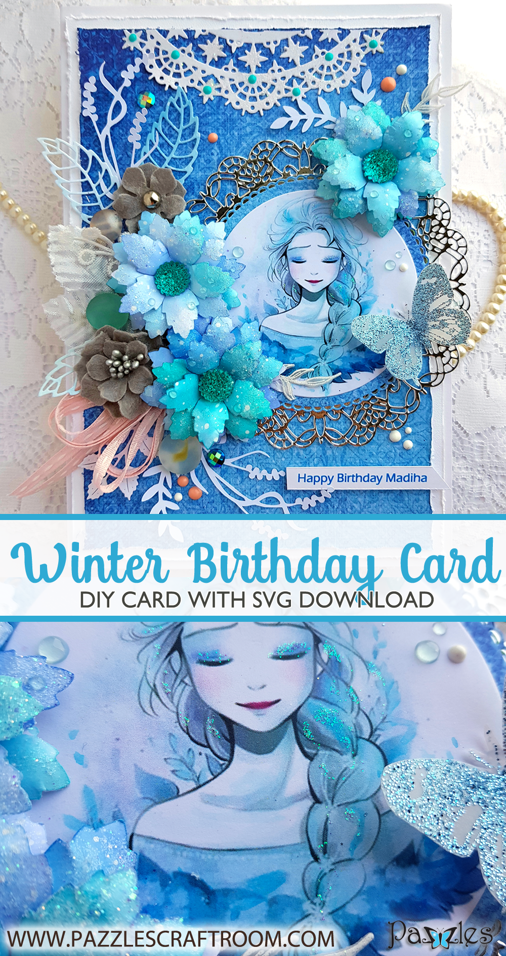 Pazzles DIY Winter Princess Birthday Card with instant SVG download. Compatible with all major electronic cutters including Pazzles Inspiration, Cricut, and Silhouette Cameo. Design by Nida Tanweer.