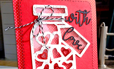 Pazzles DIY Jar of Hearts Card. Instant SVG download compatible with all major electronic cutters including Pazzles Inspiration, Cricut, and Silhouette Cameo.