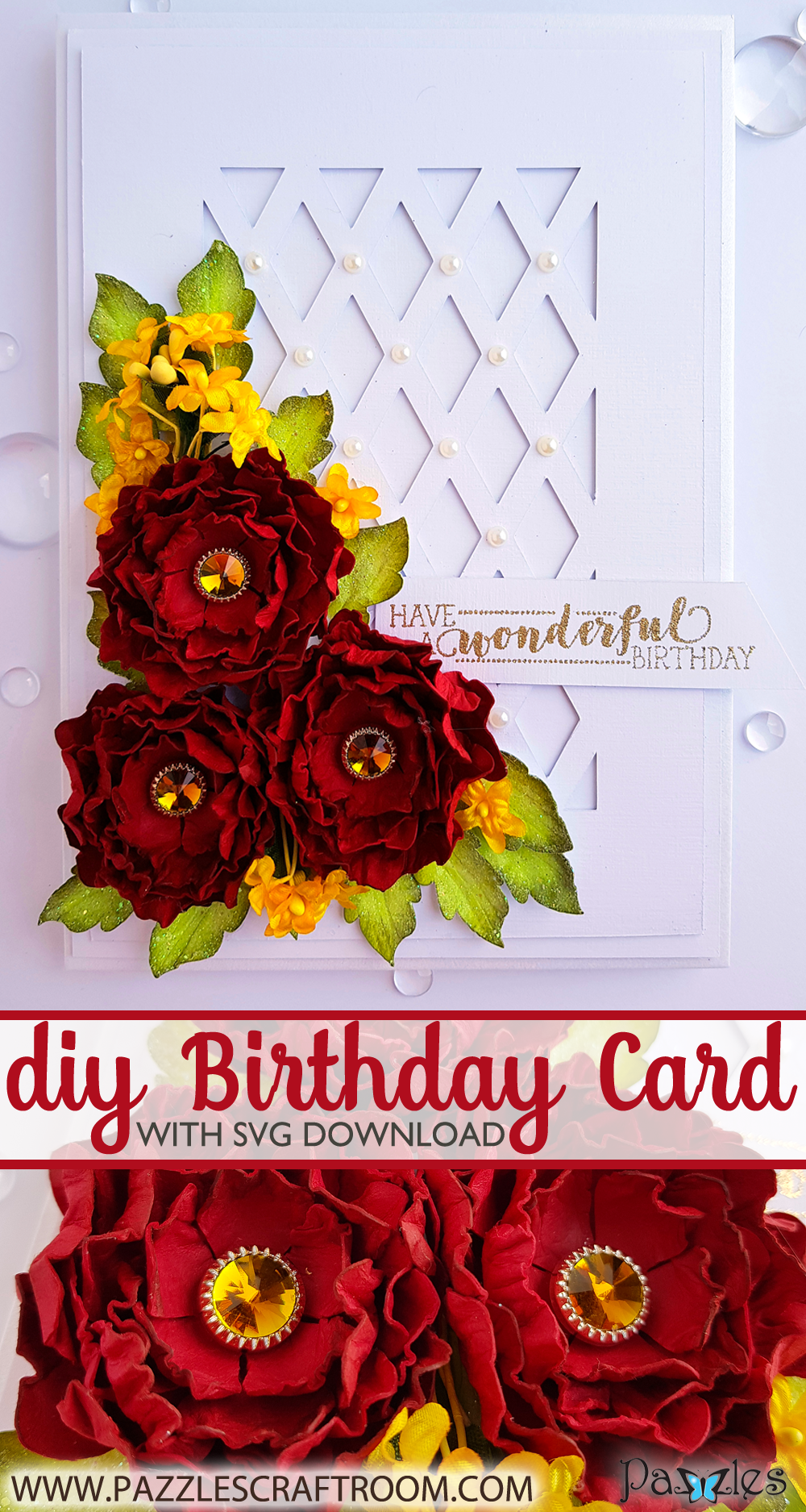 Pazzles Wonderful DIY Rose Birthday Card Red and White with Paper Flowers by Nida Tanweer. Svg Download included, compatible with all major electronic cutters including Pazzles Inspiration, Cricut, and Silhouette Cameo.