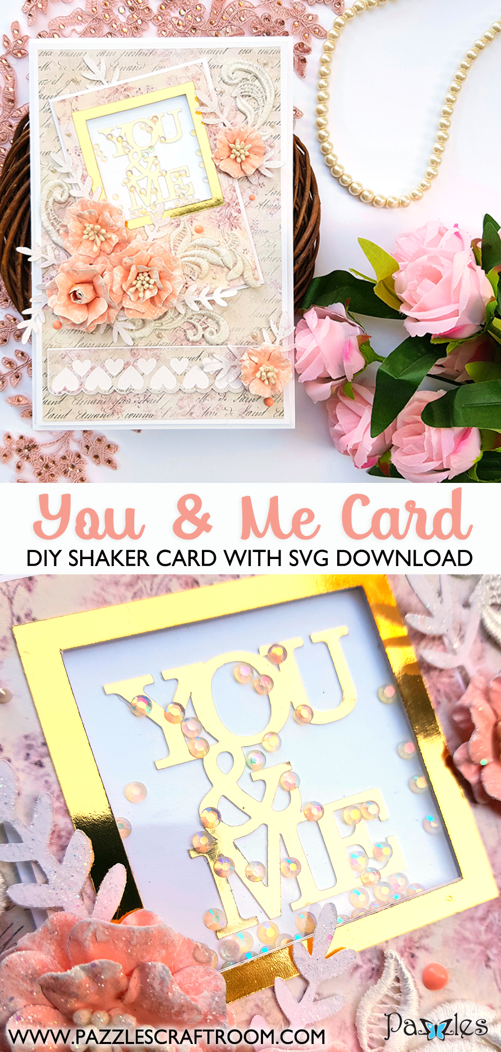Pazzles DIY You & Me Card with instant SVG download. Instant SVG download compatible with all major electronic cutters including Pazzles Inspiration, Cricut, and Silhouette Cameo. Design by Nida Tanweer.